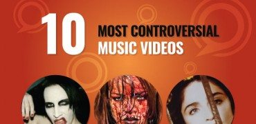 10 Most Controversial Music Videos That Will Make You Say WTF