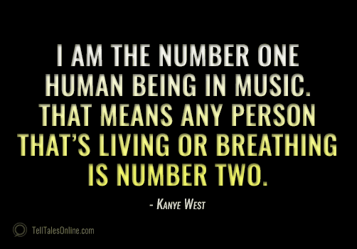 kanye number one quote