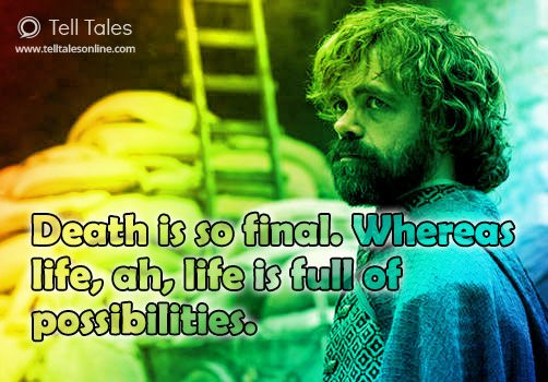 tyrion death life quote