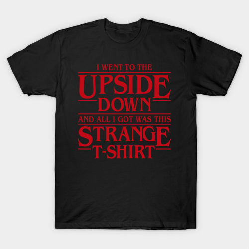 went to the upside down tshirt