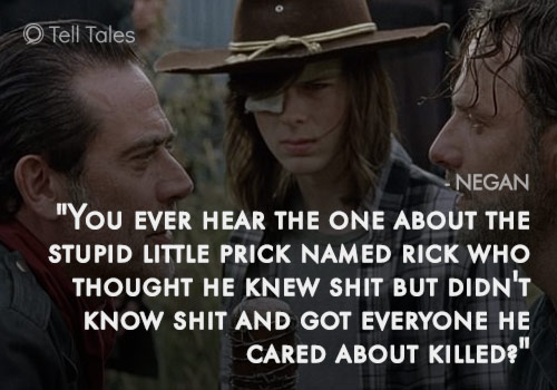 prick rick negan quote
