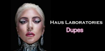 Haus Laboratories Dupes for Lady Gaga Makeup Lovers
