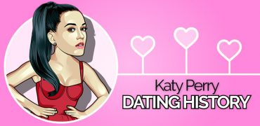 Katy Perry's Dating History – A Complete List of Boyfriends